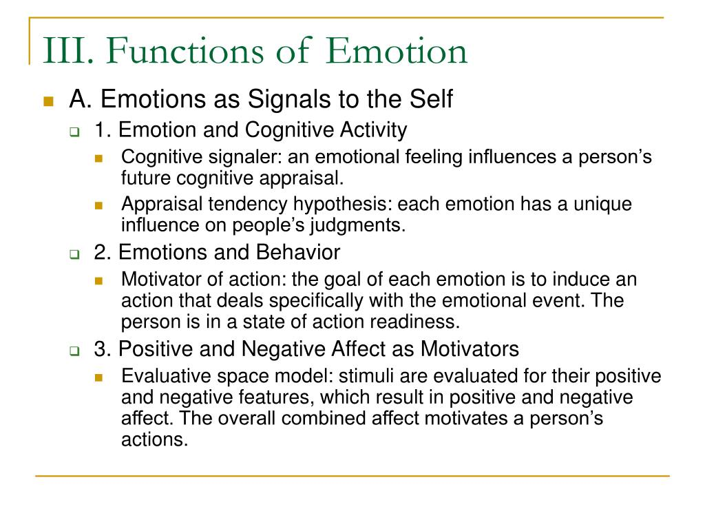 III. Functions of Emotion