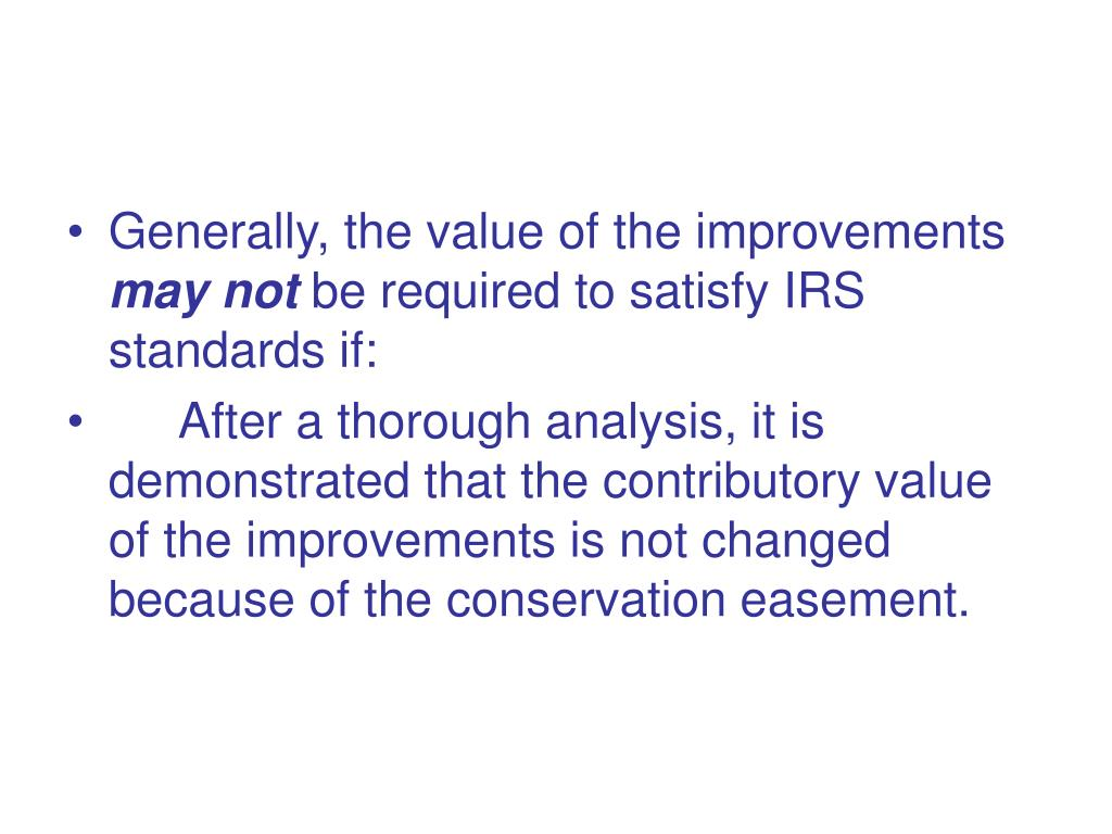 Generally, the value of the improvements