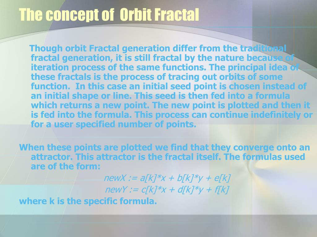 The concept of  Orbit Fractal