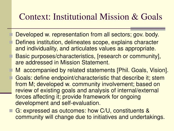 Context: Institutional Mission & Goals