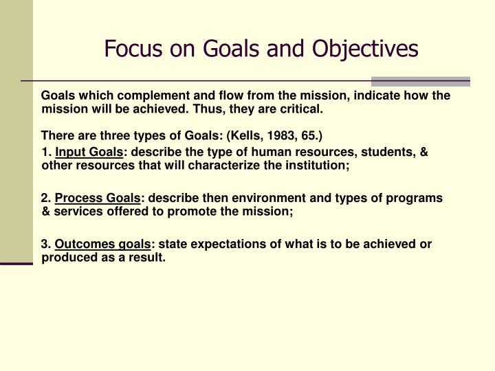 Focus on Goals and Objectives