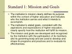 standard 1 mission and goals