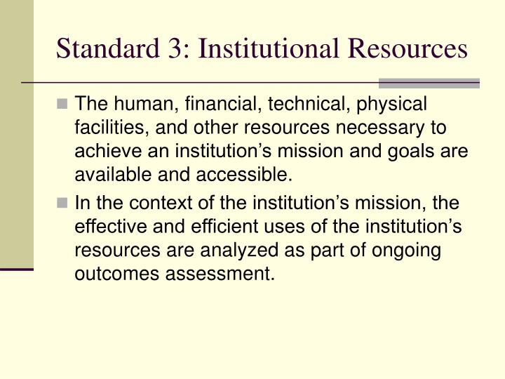 Standard 3: Institutional Resources
