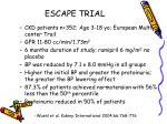 escape trial