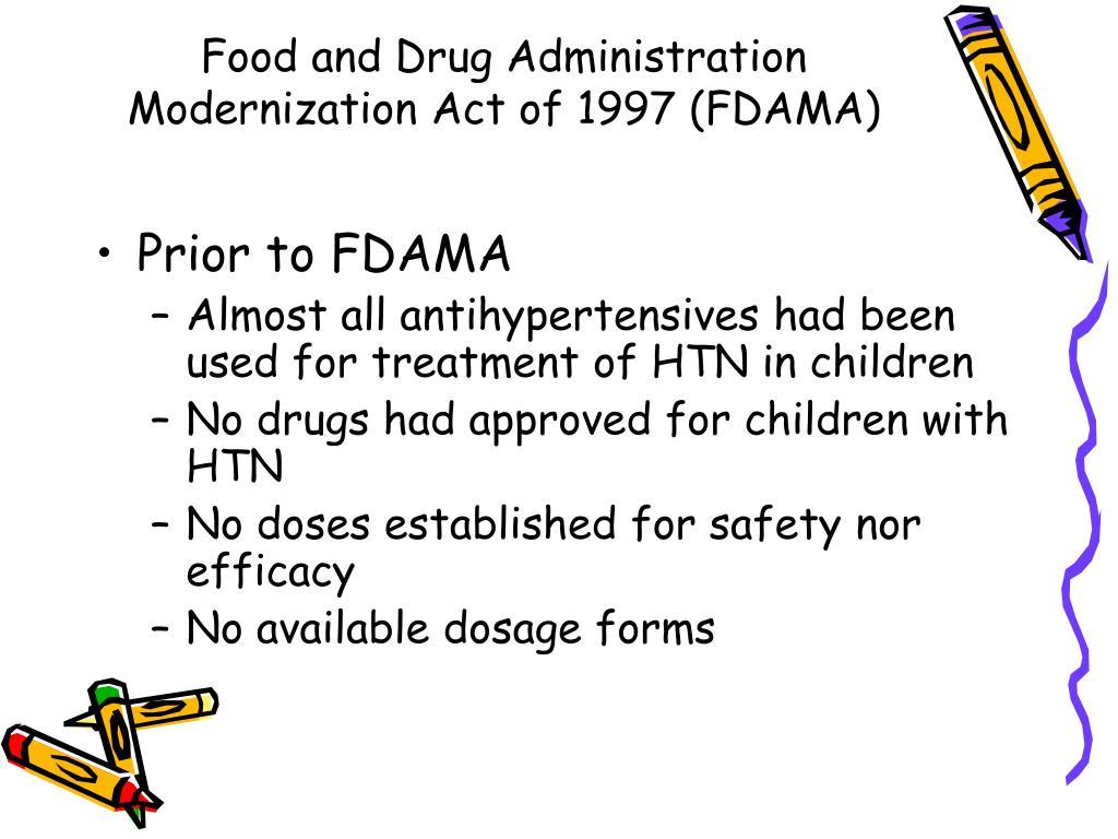 Food and Drug Administration Modernization Act of 1997 (FDAMA)