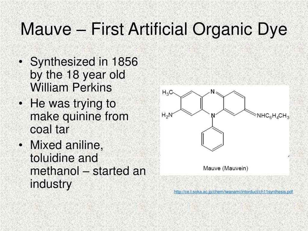Mauve – First Artificial Organic Dye