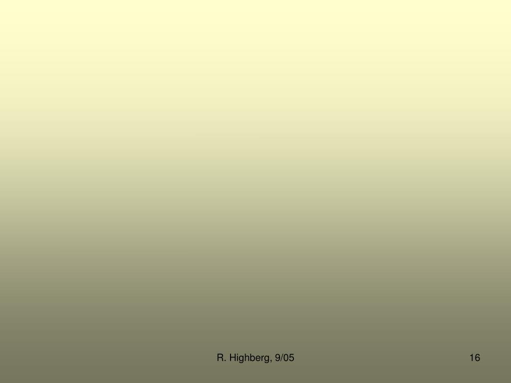 R. Highberg, 9/05