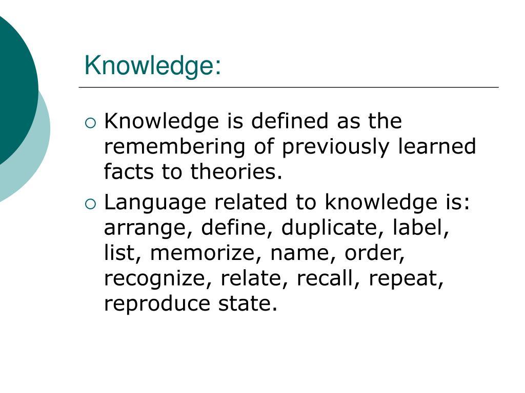 Knowledge: