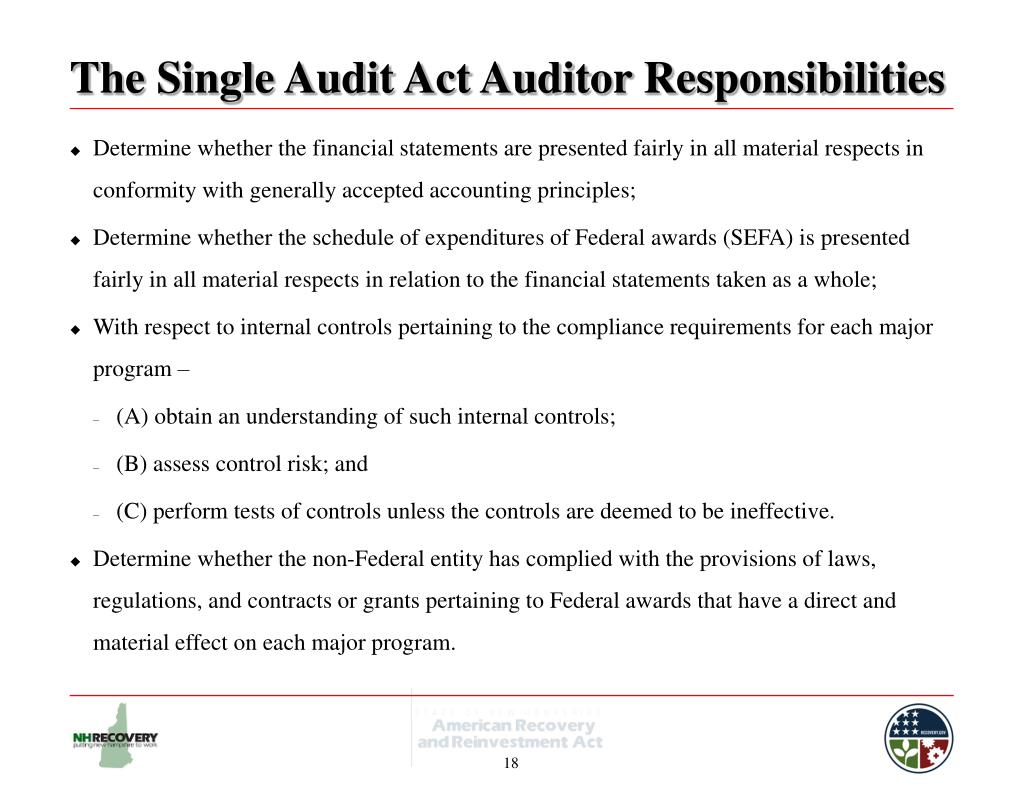 The Single Audit Act Auditor Responsibilities