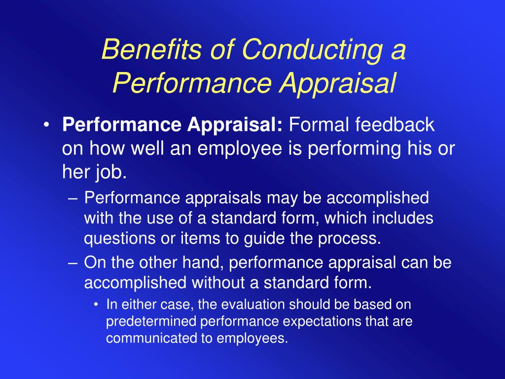 Benefits of Conducting a Performance Appraisal