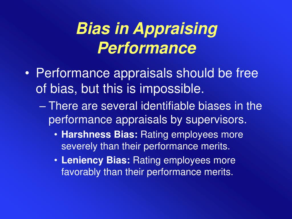 Bias in Appraising Performance