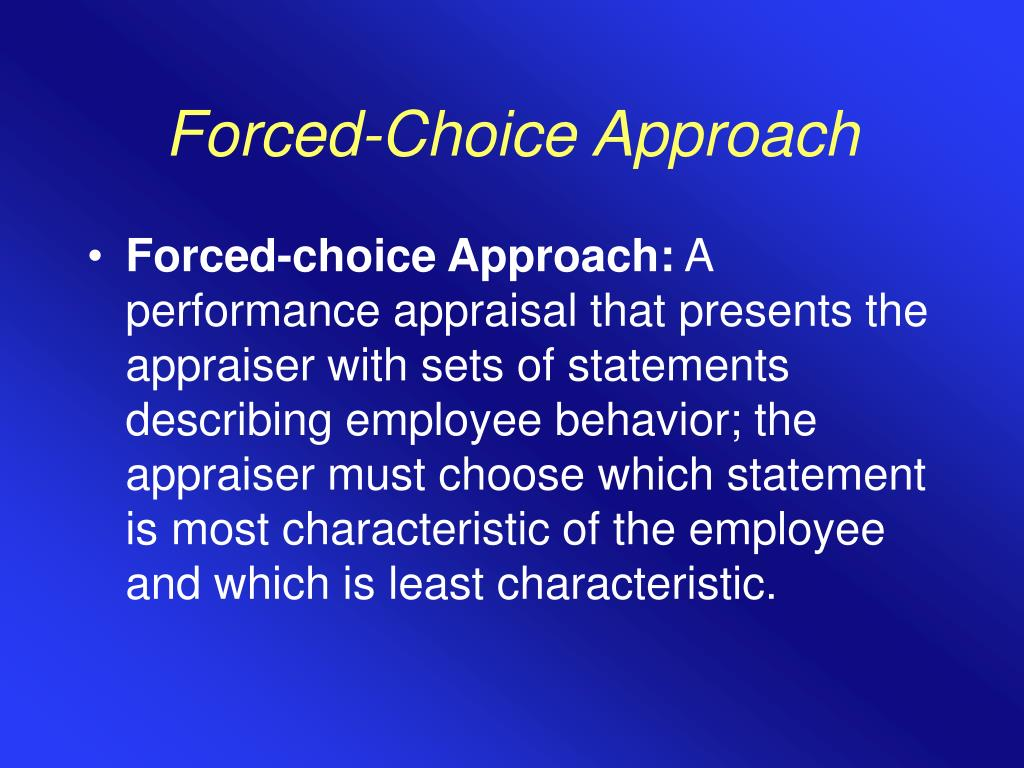 Forced-Choice Approach