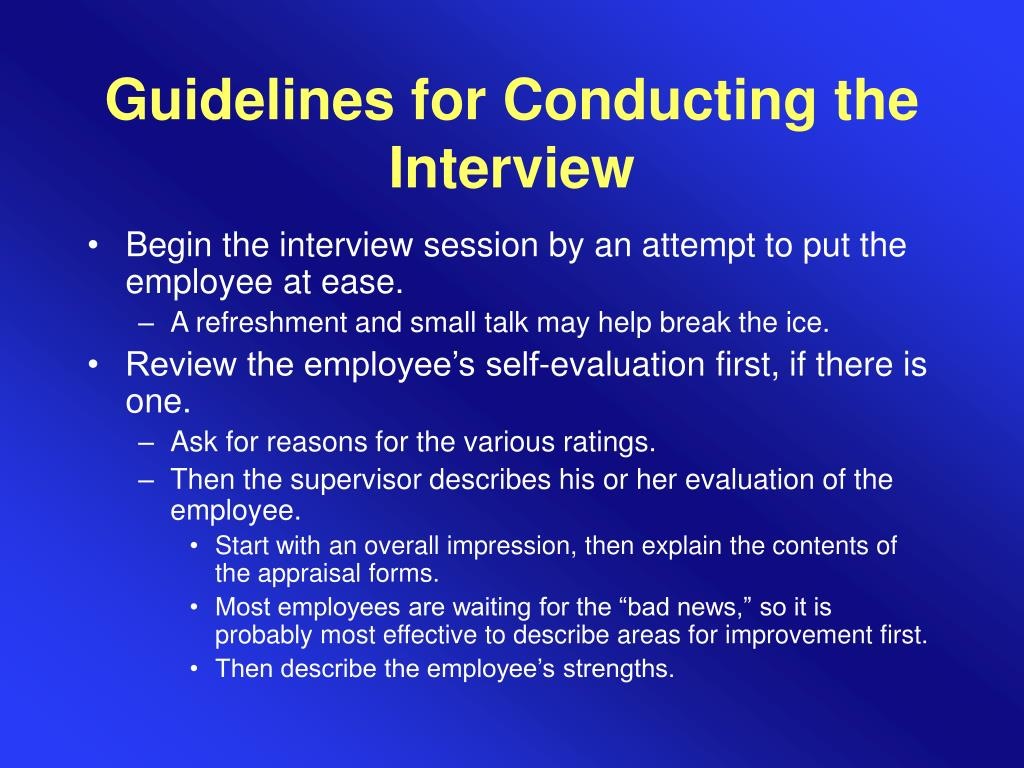 Guidelines for Conducting the Interview