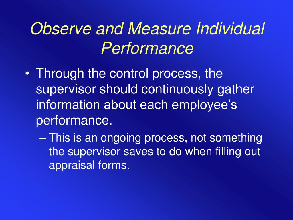 Observe and Measure Individual Performance