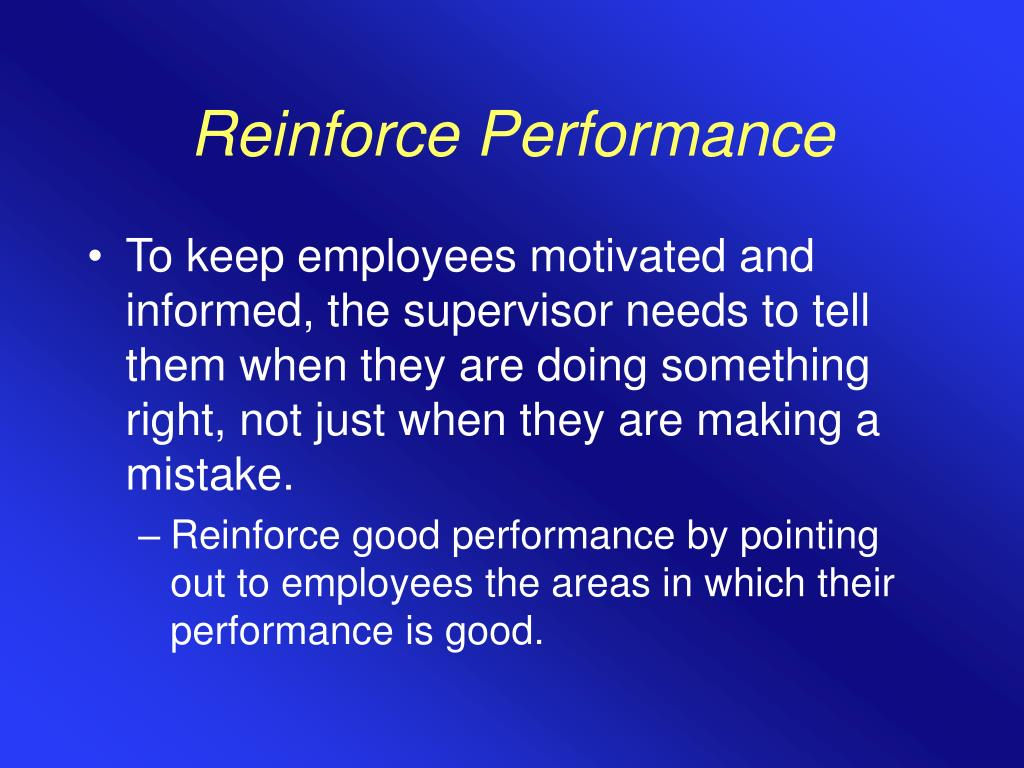 Reinforce Performance