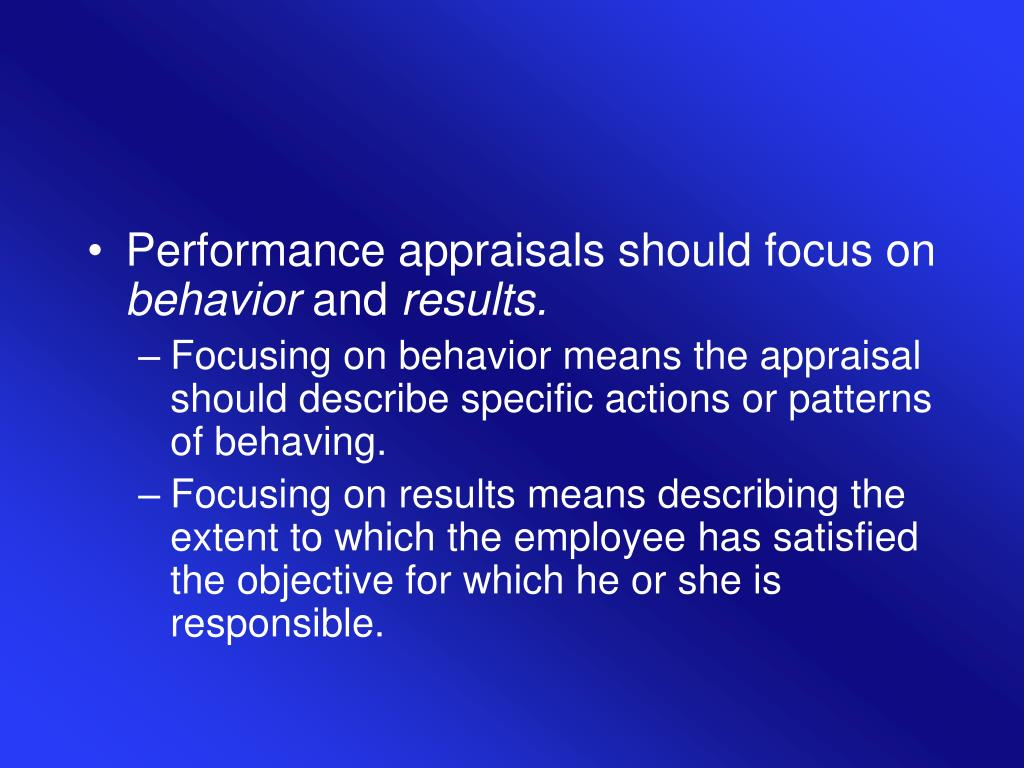 Performance appraisals should focus on