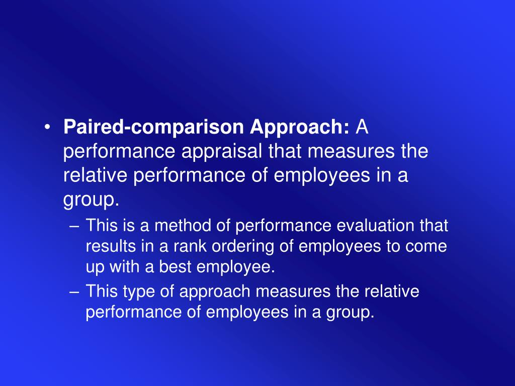 Paired-comparison Approach: