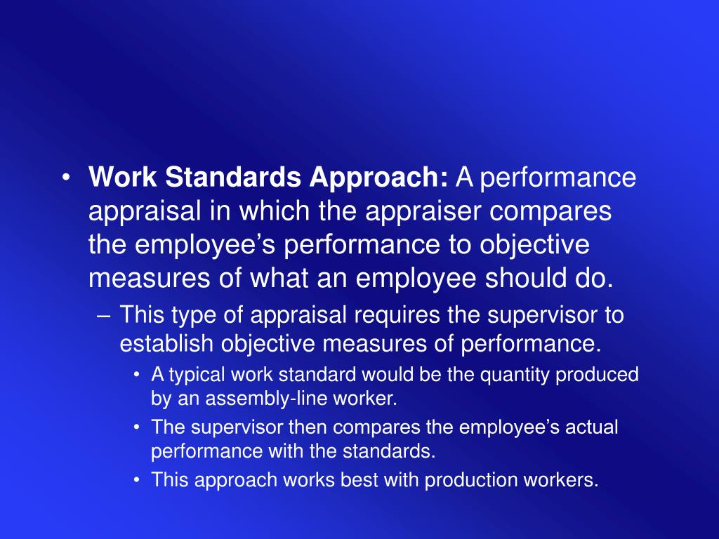 Work Standards Approach: