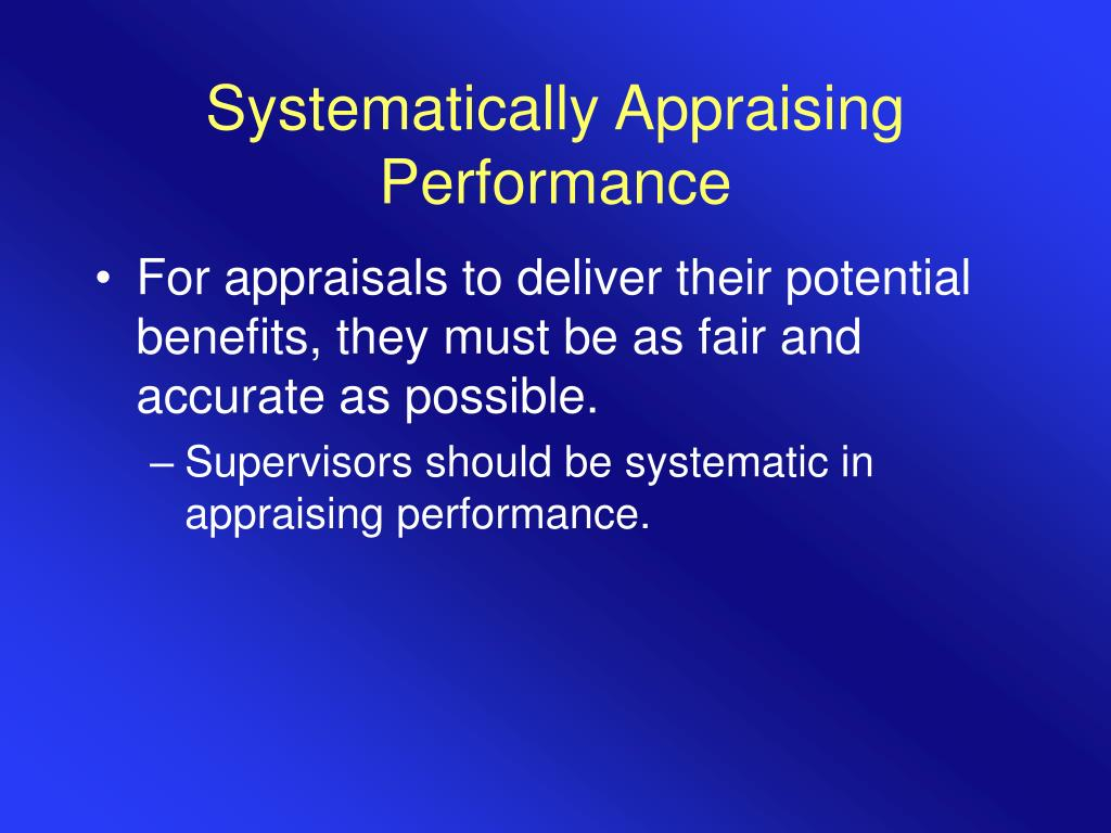 Systematically Appraising Performance