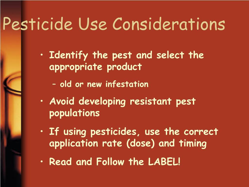 Pesticide Use Considerations