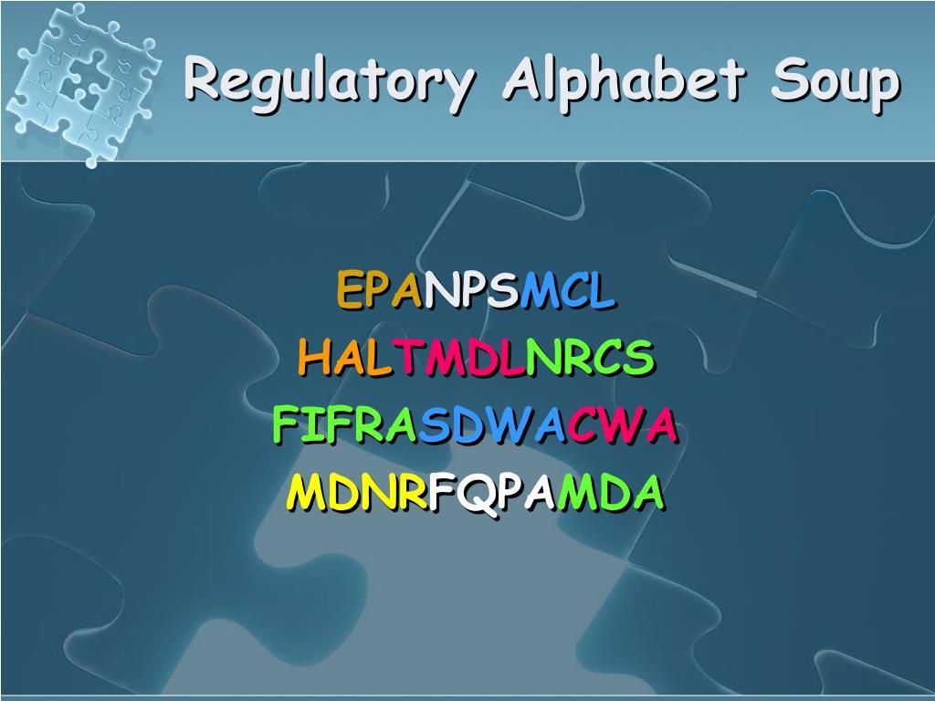 Regulatory Alphabet Soup