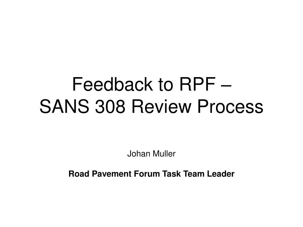 Feedback to RPF –