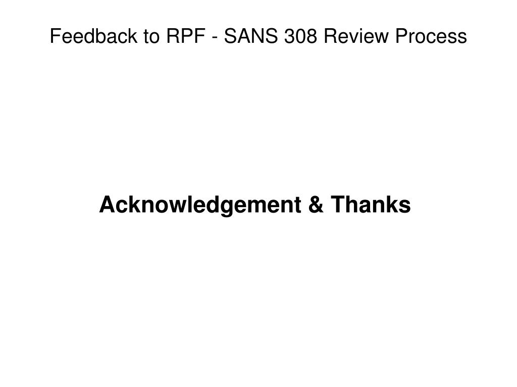 Feedback to RPF - SANS 308 Review Process