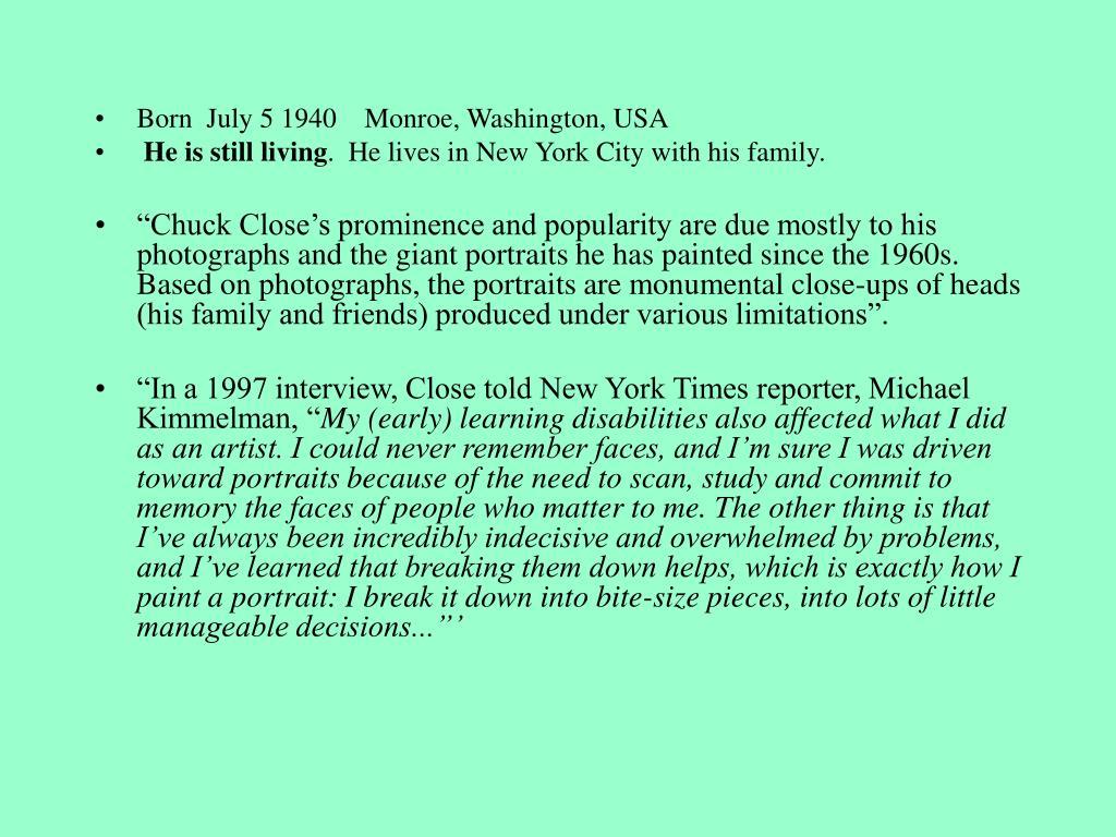 Born July 5 1940   Monroe, Washington, USA