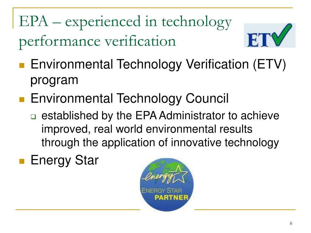 EPA – experienced in technology performance verification