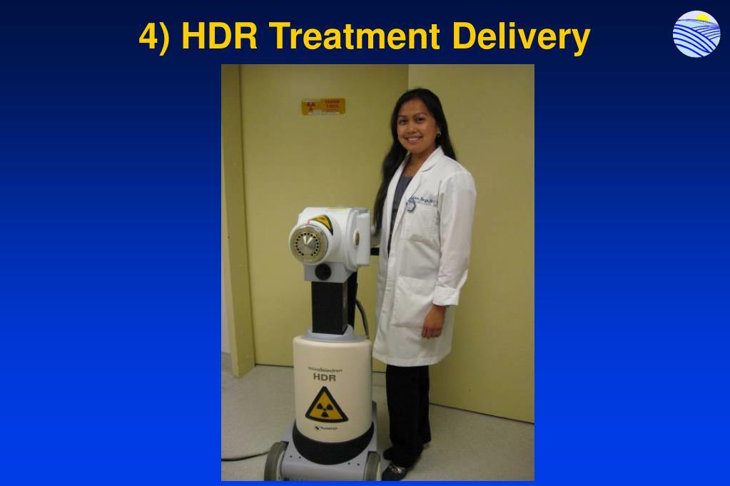 4) HDR Treatment Delivery