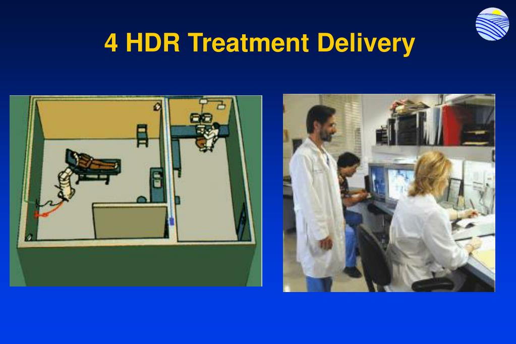 4 HDR Treatment Delivery