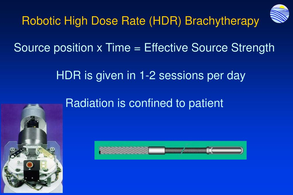 Robotic High Dose Rate (HDR) Brachytherapy