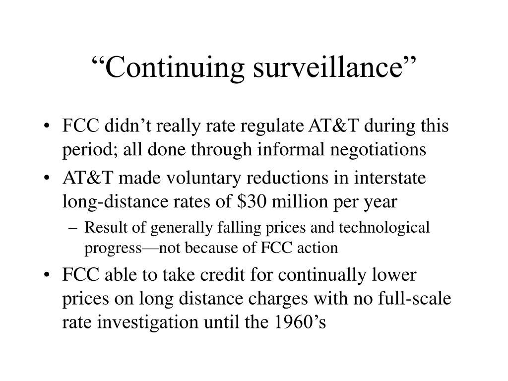 """Continuing surveillance"""