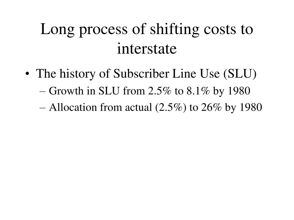Long process of shifting costs to interstate