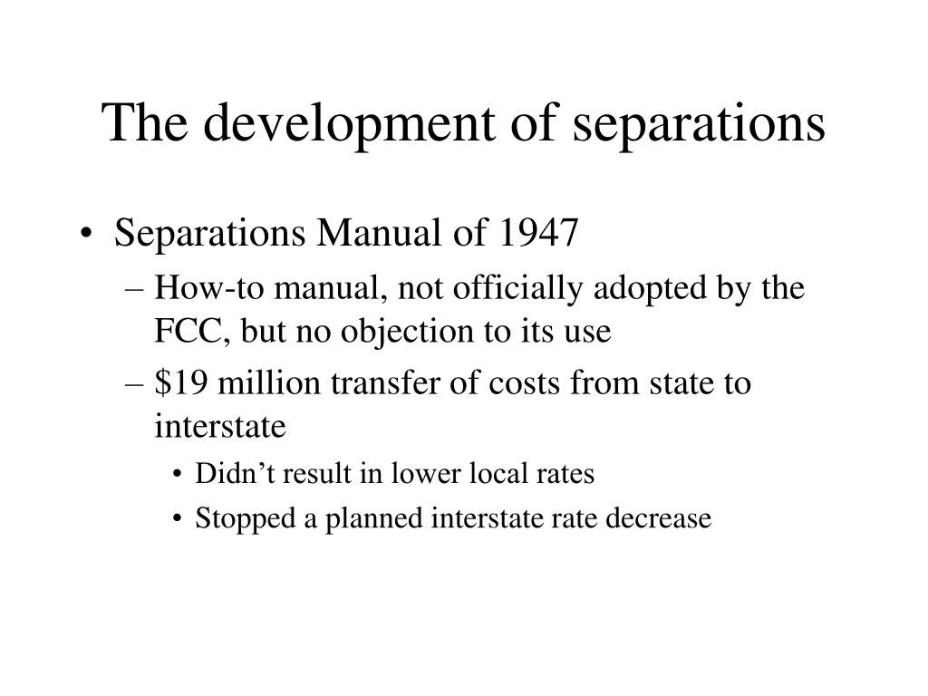 The development of separations