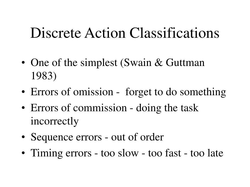 Discrete Action Classifications