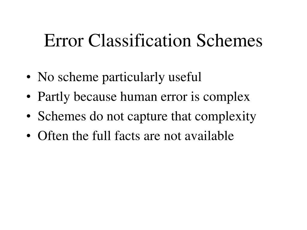 Error Classification Schemes