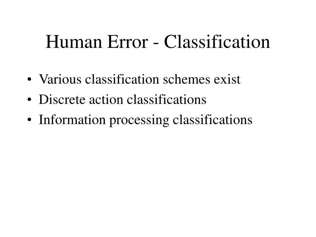 Human Error - Classification