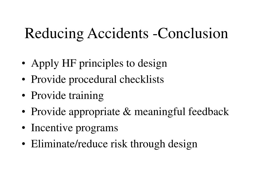 Reducing Accidents -Conclusion