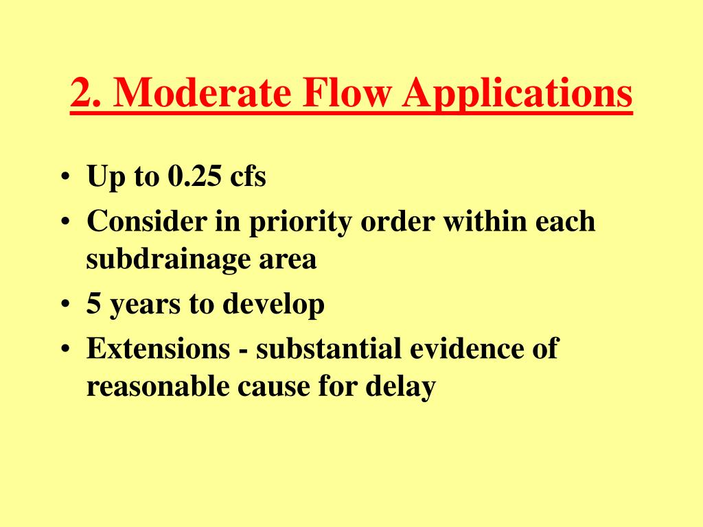 2. Moderate Flow Applications