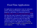 fixed time applications