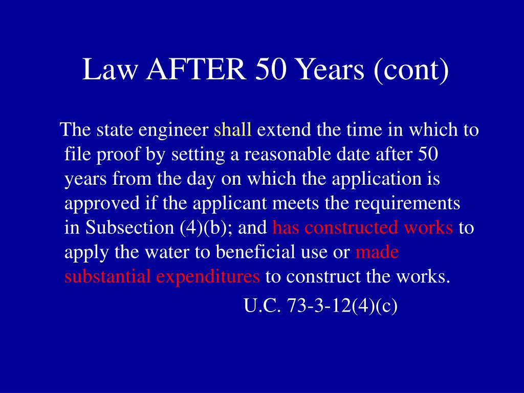 Law AFTER 50 Years (cont)
