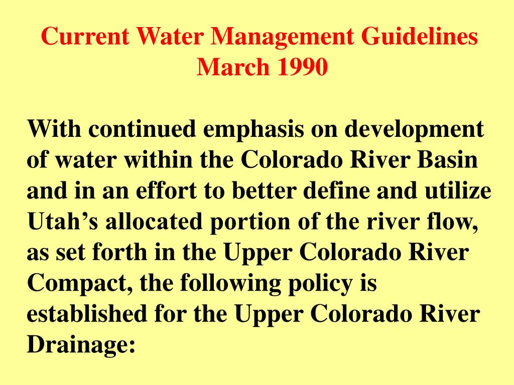 Current Water Management Guidelines