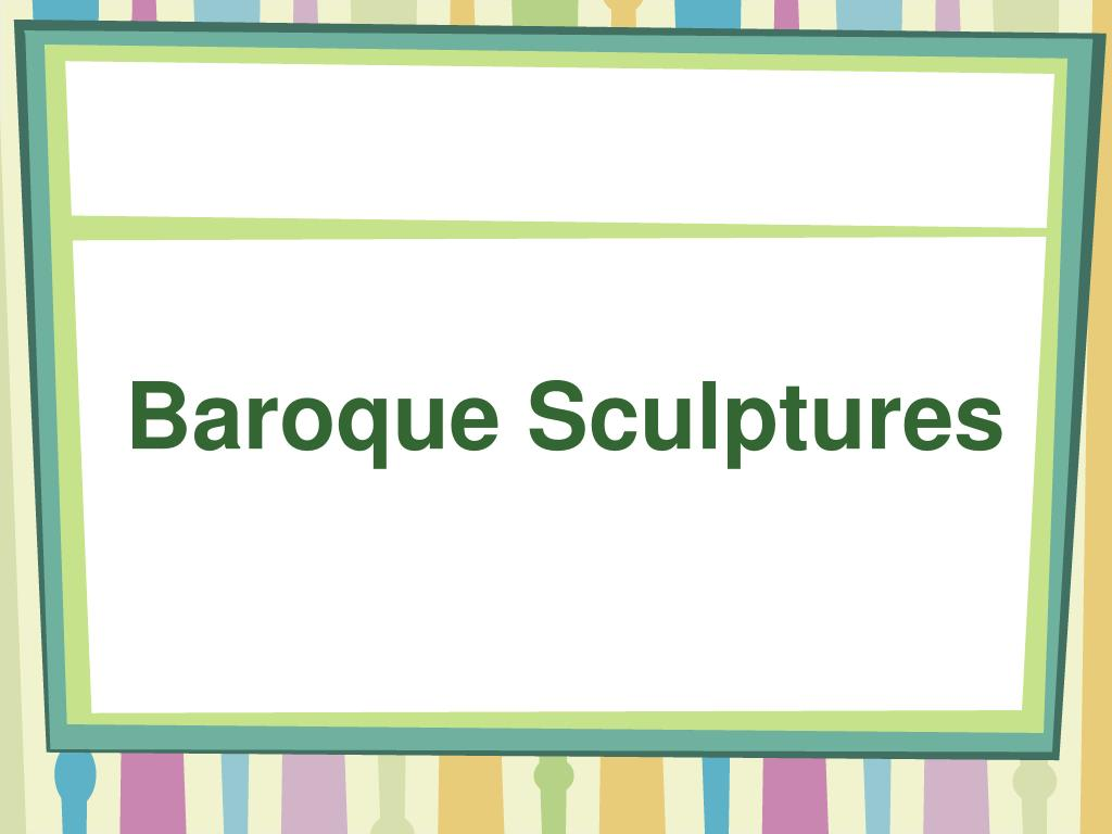 Baroque Sculptures