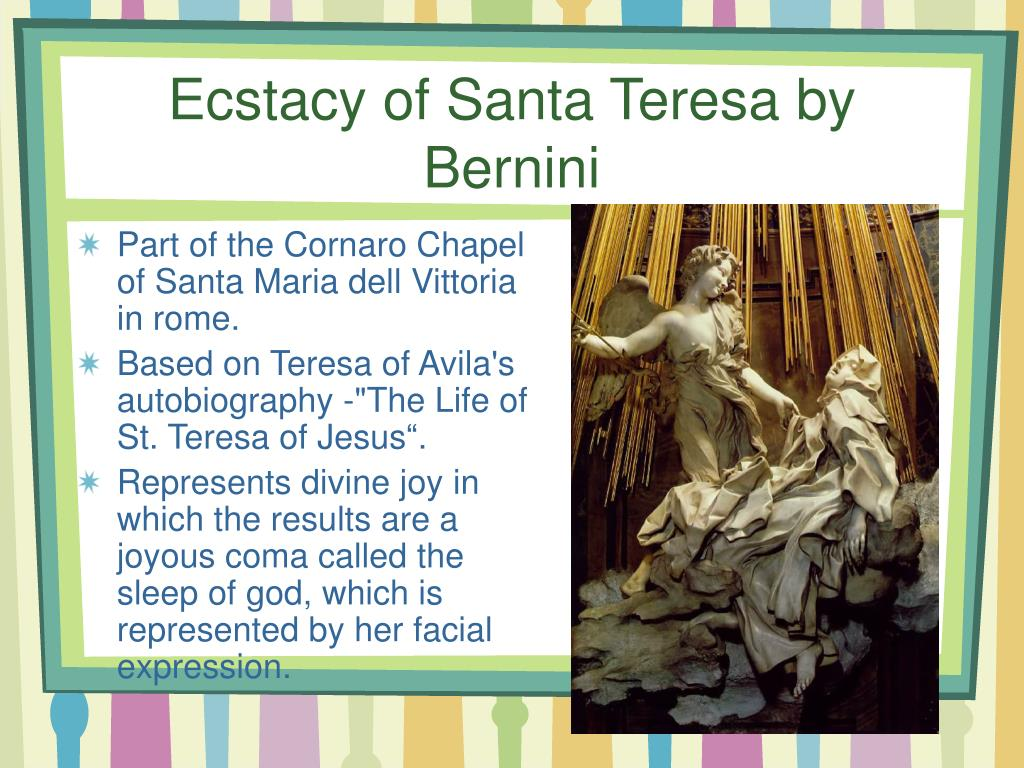 Ecstacy of Santa Teresa by Bernini