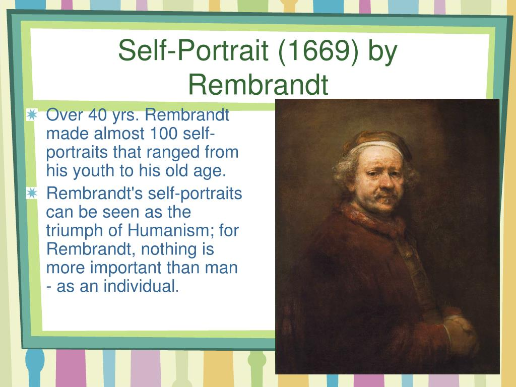 Self-Portrait (1669) by Rembrandt