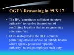 oge s reasoning in 99 x 17