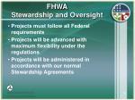 fhwa stewardship and oversight29