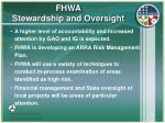 fhwa stewardship and oversight30