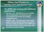 other certifications section 1511 and section 1607